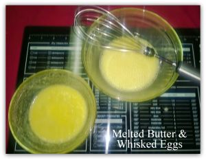 melted butter and whisked eggs